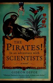 Cover of: The Pirates! in an adventure with scientists | Gideon Defoe