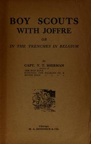 Cover of: Boy Scouts with Joffre, or, In the trenches in Belgium | V. T. Sherman
