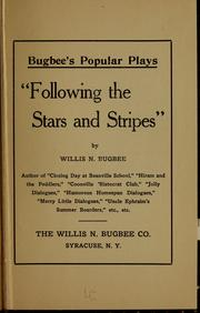 Cover of: Following the Stars and Stripes... | Willie N. Bugbee