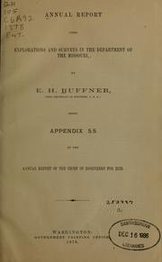 Cover of: Annual report upon explorations and surveys in the department of the Missouri | E.H. Ruffner