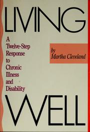 Cover of: Living well | Martha Cleveland