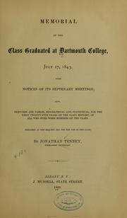 Cover of: Memorial to the class graduated at Dartmouth college, July 27, 1843 | Dartmouth college. Class of 1843