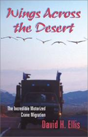 Cover of: Wings across the desert