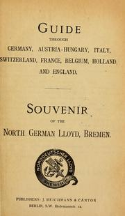 Cover of: Guide through Germany, Austria-Hungary, Italy, Switzerland, France, Belgium, Holland and England by Norddeutscher Lloyd