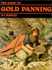 Guide to Gold Panning by N. L. Barlee