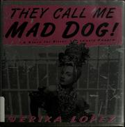 Cover of: They call me Mad Dog!