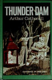 Cover of: Thunder Dam | Arthur Catherall