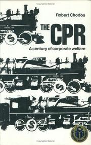 Cover of: The CPR: a century of corporate welfare