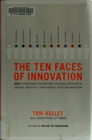 Cover of: The ten faces of innovation | Tom Kelley