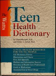 Cover of: The Watts teen health dictionary