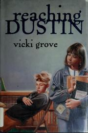 Cover of: Reaching Dustin | Vicki Grove