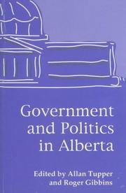 Cover of: Government and politics in Alberta