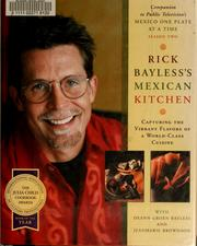 Cover of: Rick Bayless's Mexican kitchen
