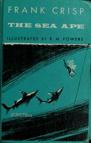 Cover of: The sea ape | Frank Crisp