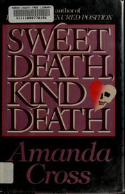 Cover of: Sweet death, kind death | Amanda Cross