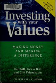 Cover of: Investing with your values | Hal Brill