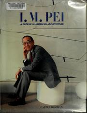 Cover of: I.M. Pei | Carter Wiseman