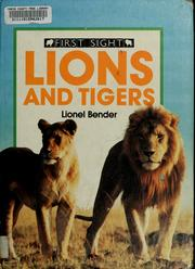 Cover of: Lions and tigers | Lionel Bender