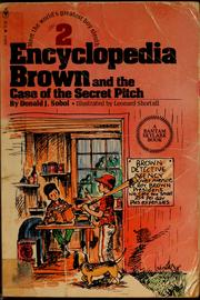 Cover of: Encyclopedia Brown and the case of the secret pitch | Donald J. Sobol