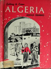 Cover of: Getting to know Algeria | Angus Deming