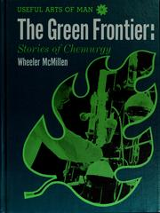 Cover of: The green frontier | Wheeler McMillen