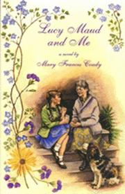Cover of: Lucy Maud and Me