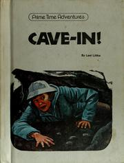 Cover of: Cave-in! | Lael Littke