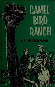 Cover of: Camel Bird Ranch | Lee Wyndham
