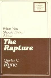 Cover of: What you should know about the Rapture