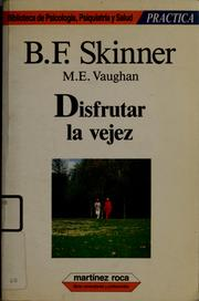 Cover of: Disfrutar la vejez