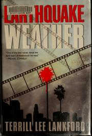 Cover of: Earthquake weather | Terrill Lankford