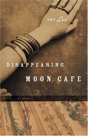 Disappearing Moon Cafe by Sky Lee