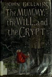 Cover of: The mummy, the will, and the crypt