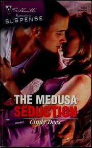 Cover of: The Medusa seduction | Cindy Dees