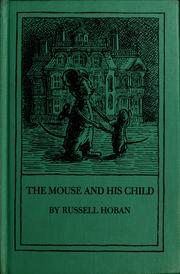 Cover of: The mouse and his child | Russell Hoban