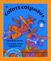 Cover of: A Coyote Columbus Story | Thomas King
