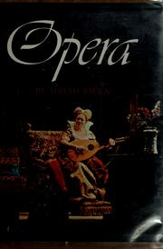 Cover of: Opera; its story told through the lives and works of its foremost composers