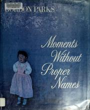 Cover of: Moments without proper names