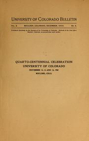 Cover of: Quarto-centennial celebration, University of Colorado, November 13, 14 and 15, 1902, Boulder, Colo | University of Colorado, Boulder