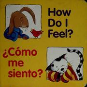 How do I feel? =