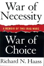 Cover of: War of necessity - War of choice: A Memoir of Two Iraq Wars