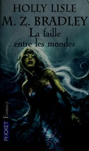 Cover of: La faille entre les mondes
