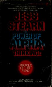 The power of alpha-thinking by Jess Stearn