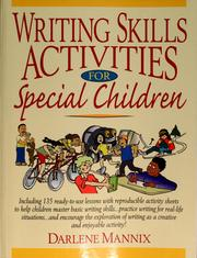 Cover of: Writing skills activities for special children | Darlene Mannix