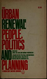 Cover of: Urban renewal: people, politics, and planning | Jewel Bellush