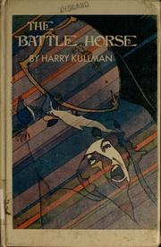 Cover of: The battle horse | Harry Kullman