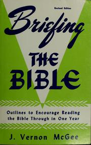 Cover of: Briefing the Bible | J. Vernon McGee