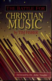 Cover of: The battle for christian music