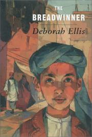 Cover of: The Breadwinner (The Breadwinner #1) | Deborah Ellis