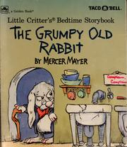 Cover of: The grumpy old rabbit